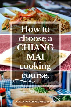 What to consider when choosing a Chiang Mai cooking class and a table compared the main ones.