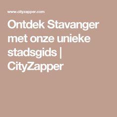 Ontdek Stavanger met onze unieke stadsgids | CityZapper
