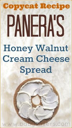 Copycat recipe: Panera Honey Walnut Cream Cheese Spread recipe. A creamy, sweet and tangy bagel spread that tastes exactly like Panera's delicious recipe!