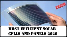 Most Efficient Solar Cells and Panels in 2020 Solar Energy Panels, Best Solar Panels, Solar Energy System, Uses Of Solar Energy, Solar Energy Projects, Solar Battery Charger, Alternative Energy, Renewable Energy, Science And Technology