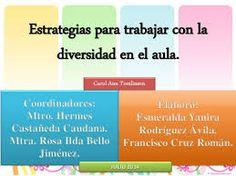 http://www.uned.es/andresbello/documentos/diversidad-tiberio.pdf  Pautas y estrategias para docentes para tratar el tema de la diversidad en el aula. #AtencionDiversidad