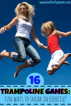 http://leanwife.com/cardio-trampoline/ 16 Fun Trampoline games that double as a workout! Get some exercise without it feeling like it with these great games!
