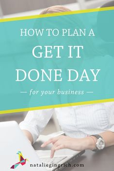 You need a Get it Done Day, meaning time away from work so you can work ON your business instead of IN it. Here are 4 tips for a productive Get it Done Day. Time Management Tips, Business Management, Project Management, Admin Work, Priorities List, Business Planning, Business Tips, Feeling Stressed, Creating A Business