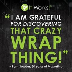 Independent It Works Distributor Wanna try it? Contact me @ 616.644.2957 http://loridahlen.myitworks.com