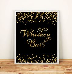 Printable Wedding sign Whiskey Bar 8x10 Black & White Background Gold Glitter Confetti Whiskey Bar Wedding Sign INSTANT DOWNLOAD 300dpi by DreamPrintable on Etsy