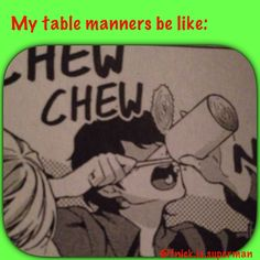 Fang's table manners.