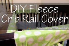 DIY Fleece Crib Rail Cover