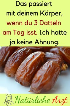 This happens to your body when you eat 3 dates a day .- Das passiert mit deinem Körper, wenn du 3 Datteln am Tag isst. Ich hatte ja kei… This happens to your body when you eat 3 dates a day. Health Snacks, Healthy Nutrition, Face And Body, Natural Remedies, Sausage, The Cure, Health Fitness, Beef, Organic