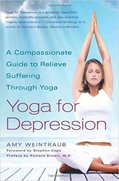 A veteran yoga instructor draws on the effective link between yoga and emotional well-being to reveal why specific postures, breathing exercises, and meditation techniques can help alleviate the negative and debilitating effects of depression. Best Medication For Depression, Daily Yoga Routine, Christiane Northrup, Fighting Depression, Yoga Books, Yoga Nidra, Yoga Journal, Meditation Techniques, Acupuncture