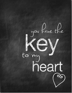 you have the key to my heart chalkboard thumb 5 Valentine Chalkboard Printables (lots of other cute ideas, too)