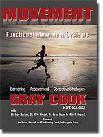 Gray Cook Movement, Functional Movement Systems - PT that has some great books that are easy to follow