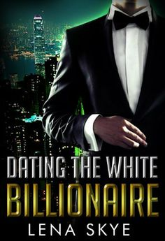 Dating The White Billionaire (BWWM Interracial Romance Book 1) by Lena Skye, http://www.amazon.com/dp/B00G8IJ75W/ref=cm_sw_r_pi_dp_-9yMtb1EDA6A1