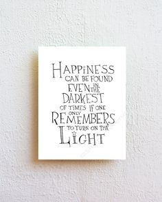 Happiness can be found even in the darkest of von SimpleSerene
