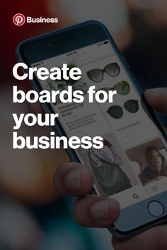Organize your Pins on boards to inspire your audience, showcase your products and tell a rich story about your business.