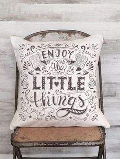725fad50cb62d Items similar to Pillow Cover Enjoy the Little Things Calligraphy Quote on  Etsy