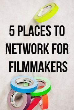 5 places & ideas for network & find contacts for #filmmakers. Read the article for more info | #filmmaking tips | filmmaker #filmmaker