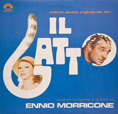 Artist: Ennio Morricone Title Of Album: Il Gatto (The Cat) (The Original Motion Picture Soundtrack) Year Of Release: 1977 Label: Cinevox Soundtrack, Album Covers, Japan, The Originals, Film, Cats, Artist, Movie Posters, Pictures