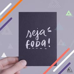"Lettering Art: ""Seja foda!"" / Portfolio / Social Media Facebook E Instagram, Portfolio, Marketing Digital, Quotes, Secret Book, Worksheets, Social Networks, Wall, Quotations"