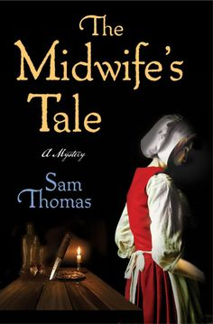 The Midwife's Tale: Midwife-y historical fiction. Always fascinating!