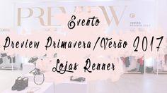 Evento: Preview Primavera/Verão 2017 - Renner
