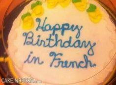Happy birthday in french. Joyeaux anniversaire! Bon anniversaire! Bon fête!