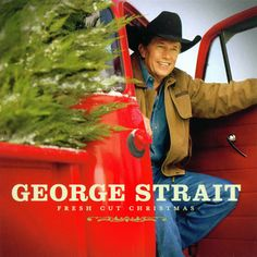 Fresh Cut Christmas by George Strait Country Music Holiday CD Sealed Country Music Artists, Country Singers, Christmas Music, Country Christmas, Christmas Lights, Christmas Wreaths, Merry Christmas, George Strait Family, Joyce Taylor