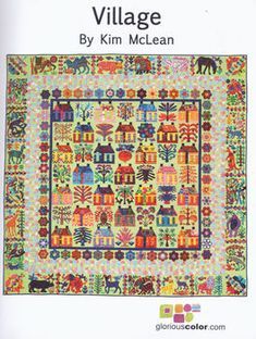 Village by Kim McLean Applique Pattern