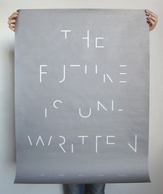 The futur is unwritten