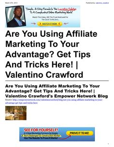 are-you-using-affiliate-marketing-to-your-advantage-get-tips-and-tricks-here by Valentino Crawford via Slideshare