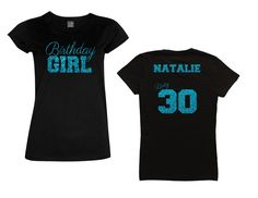 Birthday Girl Dirty 30 Shirt - Personalize the Name and Colors - All Glitter Option by MagicalMemoriesbyJ on Etsy