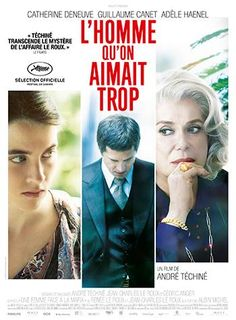 L´Homme qu´on aimait trop (2014) by A. Téchiné at Kino35