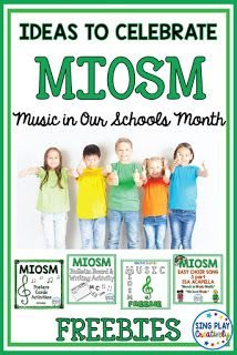 Fun and Free Music Class IDEAS TO CELEBRATE MIOSM MUSIC IN OUR SCHOOLS MONTH - SING-PLAY-CREATIVELY