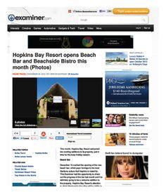 Examiner: http://www.hopkinsbaybelize.com/wp-content/themes/hopkins_bay_resort/images/Examiner%20-%20Bar%20&%20Restaurant%20Review.pdf