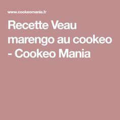 Recette Veau marengo au cookeo - Cookeo Mania