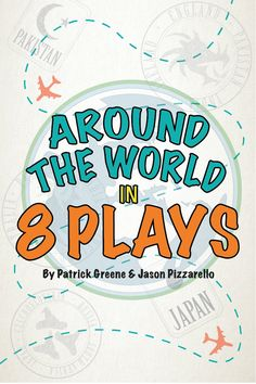 Around the World in 8 Plays