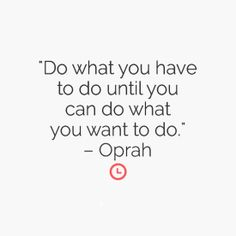 Do what you have to do...