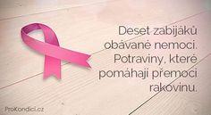 Deset zabijáků obávané nemoci. Potraviny, které pomáhají přemoci rakovinu.   ProKondici.cz