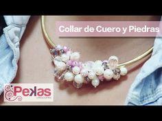 Como hacer un Collar con Cuero y Piedras : Pekas Creaciones - YouTube
