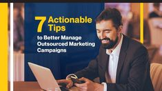 The success of outsourced campaigns depends on how well you manage the whole project. These 7 practical tips will help you get better results from your outsourced marketing agency.