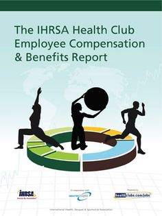 IHRSA Releases 2015 Health Club Employee Compensation & Benefits Report