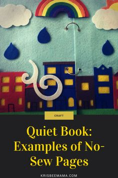 Quiet Book: Examples of No-Sew Pages | KrisBeeMama