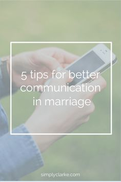 5 Tips For Better Communication in Marraige