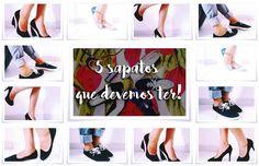 5 sapatos que todas devemos ter! #MundoVioleta