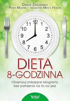 """Dieta 8-godzinna - na czym polega i efekty diety 8-godzinnej - """"Obserwuj znikające kilogramy bez patrzenia na to co jesz"""" - to hasło z okładki bestsellera New York Times'a - """"Dieta 8-godzinna"""". Książka dotarła także do Polski. Dieta ośmiogodzinna bije rekordy popularności..."""