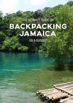 The Ultimate Guide on Backpacking Jamaica on a Budget #vacationideasonabudgetcouple #backpackingjamaica