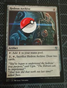 MTG Alter:  Hedron Archive as Pokemon Ball