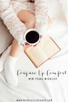 Conjure Up Comfort New Years Wishlist