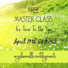 Feel like a phoney but too afraid to change?  I've been in your shoes!  I had a cushy comfy corporate career but longed for more, and I finally found the courage to break free and pursuit my passion.  And I want to show you how to too.  My FREE MASTER CLASS It's Time To Be You: How to Live Authentically Free to Fulfill Your God-Given Purpose 4/29 @8 EST!  Register Here: http://angelaminelli.com/blog/time-to-be-you/