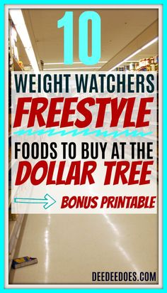 Dollar Tree's top 10 Weight Watchers Freestyle friendly foods