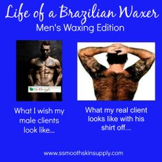 Life of a Brazilian Waxer-Men's Edition #esthetician #smoothskinsupply #se-brazilwaxes